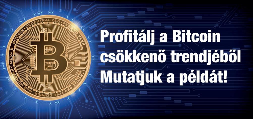 Így profitálj akár a Bitcoin csökkenő trendjéből is