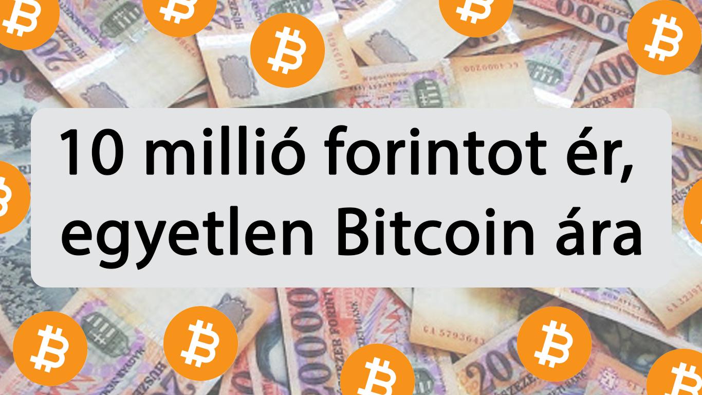 10 millio forint egy bitcoin ára I Cryptofalka